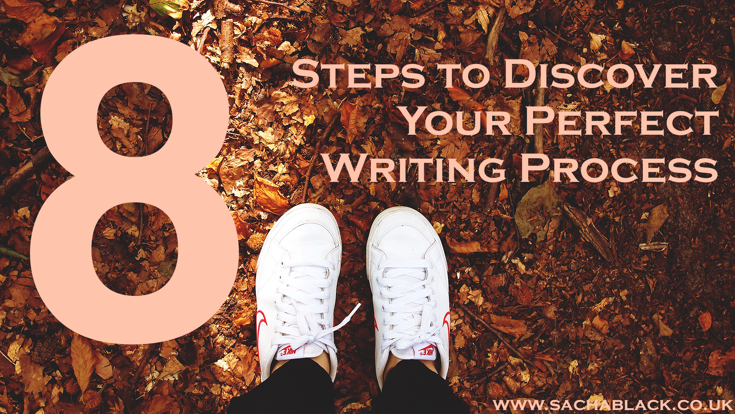 8 Steps to Discover Your Perfect Writing Process
